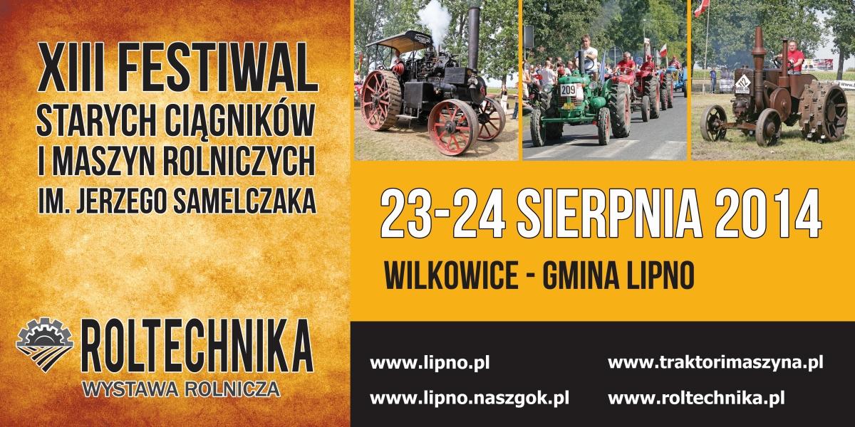 XIII Ogólnopolski Festiwal Starych Ciągników iMaszyn Rolniczych im. Jerzego Samelczaka