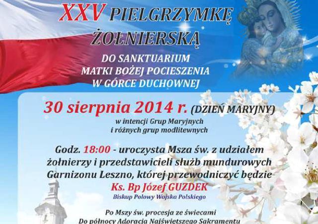 XXV PILGRZYMKA ŻOŁNIERSKA do Snktuarium Matki Bożej Pocieszenia wGórce Duchownej