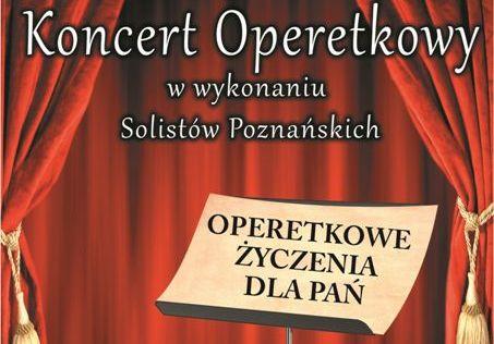 Zapraszamy na Koncert Operetkowy!